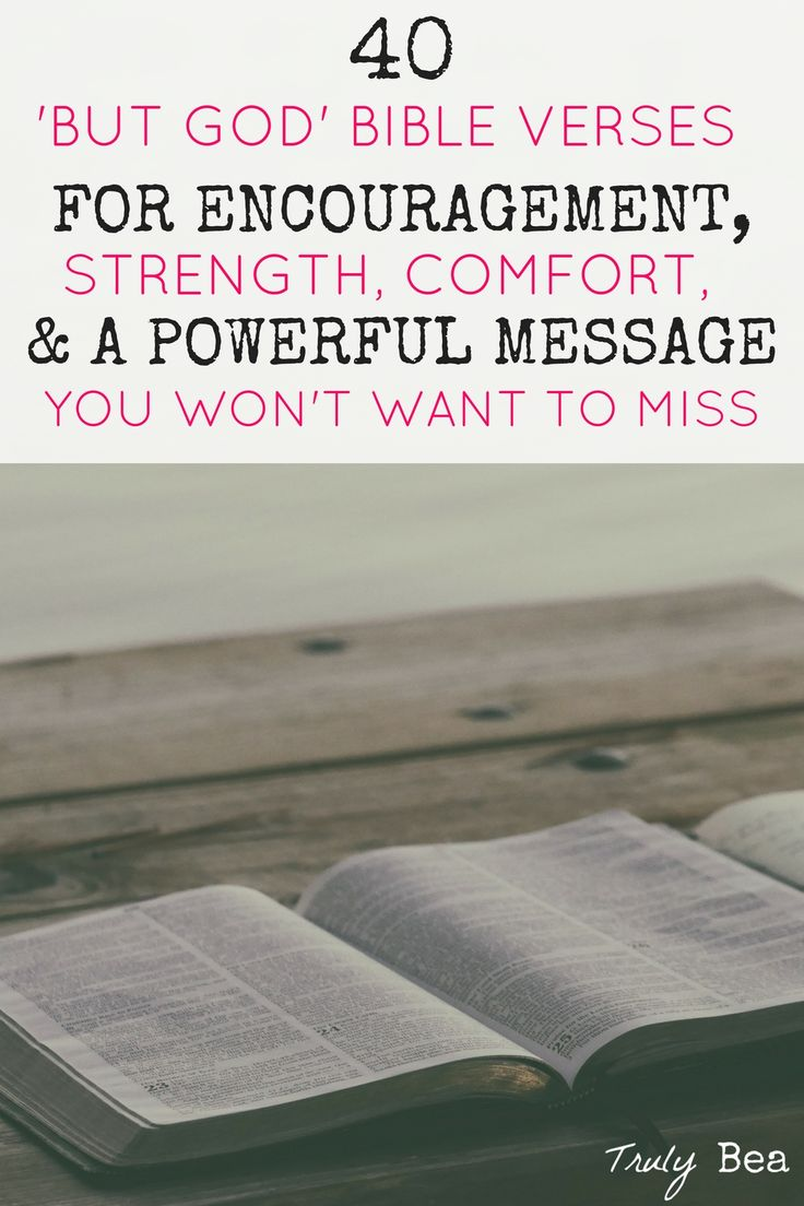 40 'But God' Bible Verses for Encouragement, Strength, Comfort, & a Powerful Message You Won't Want to Miss. Excellent read!! She has selected 40 truly awesome 'But God' Bible verses that are so meaningful. MUST PIN and read!!