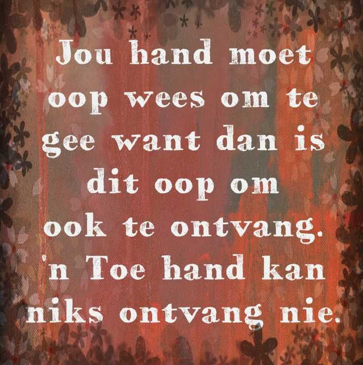 Oop hand x Toe hand = Gee x Ontvang #Afrikaans #giveOut   __Afrikaanse Inspirerende Gedagtes & Wyshede