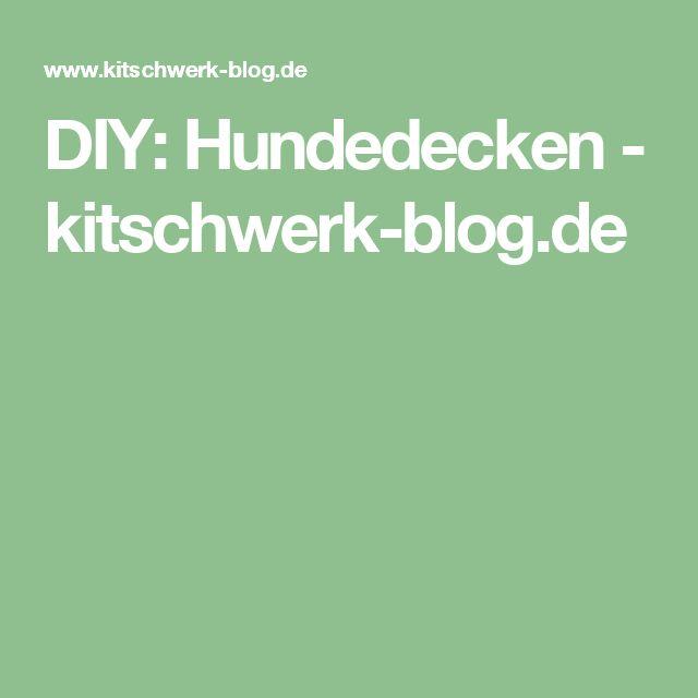 DIY: Hundedecken - kitschwerk-blog.de
