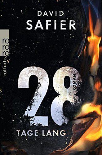 David Safier - 28 Tage lang - Kriegs-/Politromane - BücherTreff.de