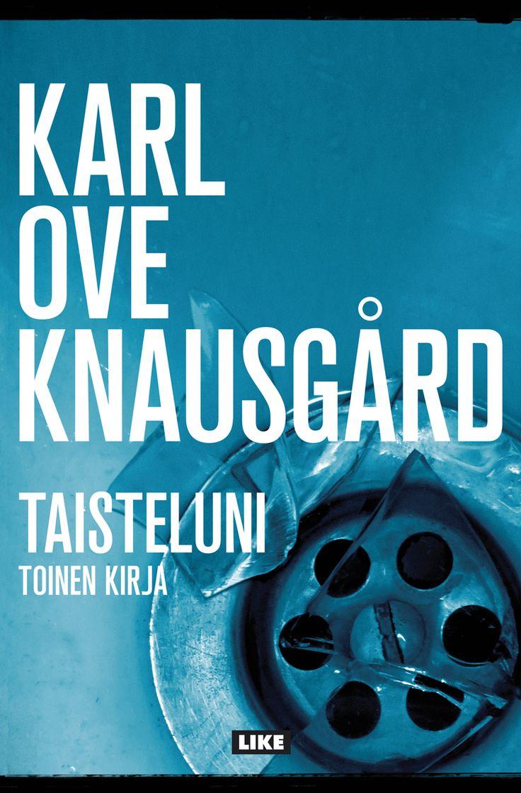 Karl Ove Knausgård: Taisteluni II / Min kamp II. - a very good book! (page 469: Knausgård's opinion of Frits Thaulow)