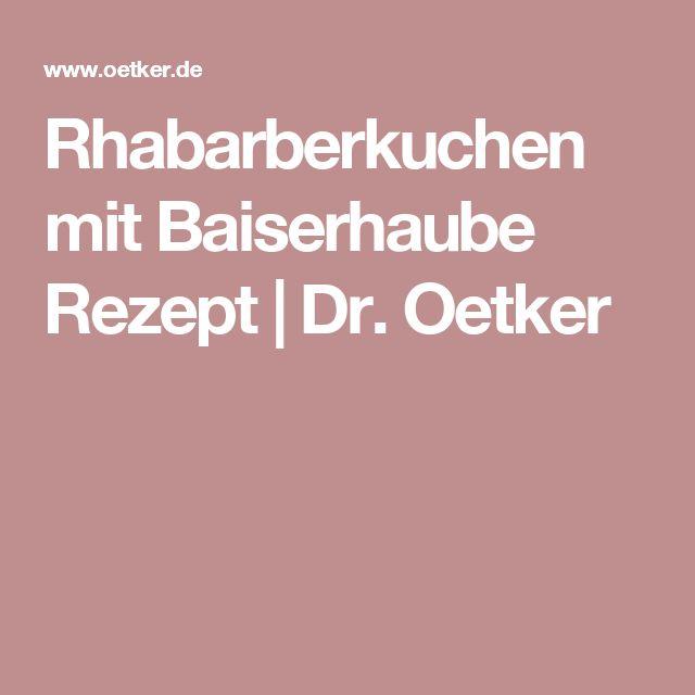 Rhabarberkuchen mit Baiserhaube Rezept   Dr. Oetker