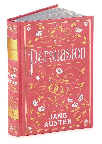 "Persuasion by Jane Austen. ""Pride and prejudice"" is great but totally over rated! I cried several times reading this!"