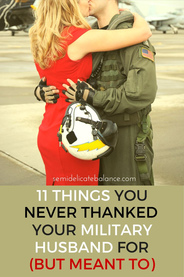11 Things You Never Thanked Your Military Husband For (But Meant To), military love