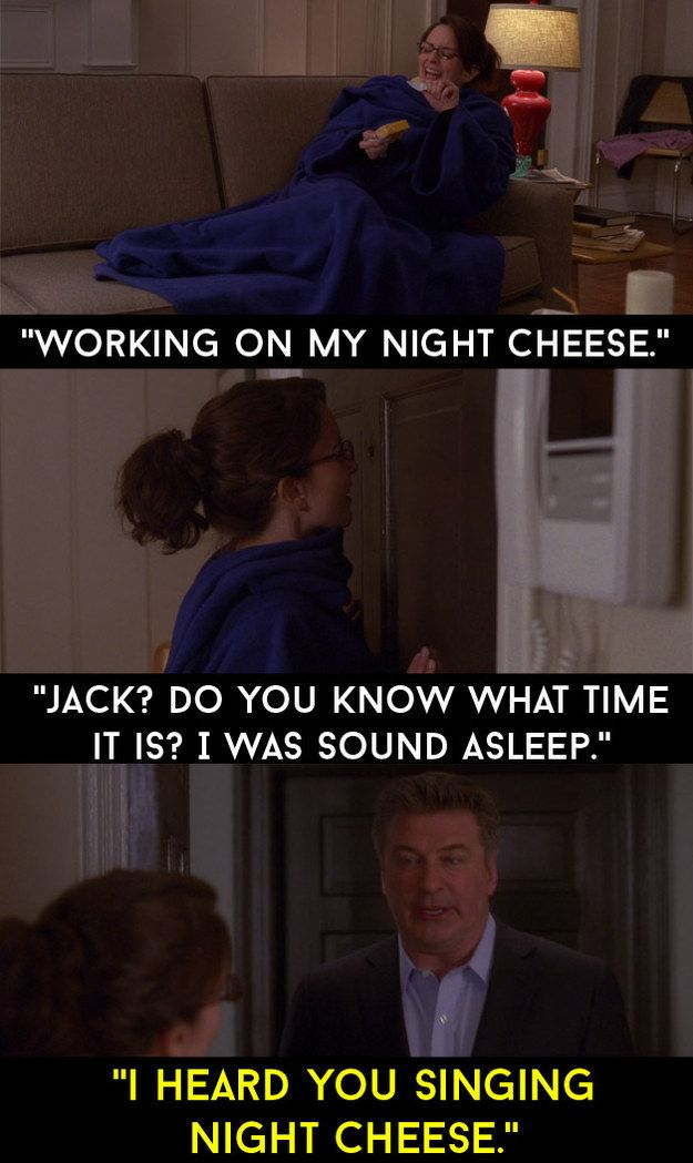 "When Liz was eating cheese at night, in a slanket. | 30 Quotes From ""30 Rock"" That Made The Show Unforgettable"