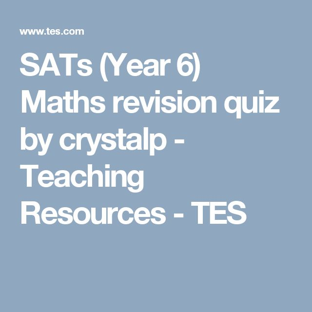 SATs (Year 6) Maths revision quiz by crystalp - Teaching Resources - TES