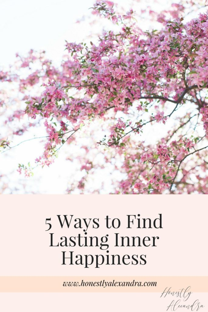 How to find lasting inner happiness, inner peace, and every day joy