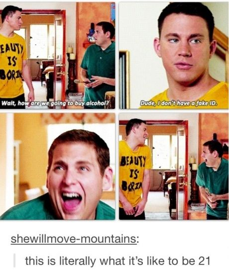 21 Jump Street <3 They make things so fun I wish I could have that much fun with my friends