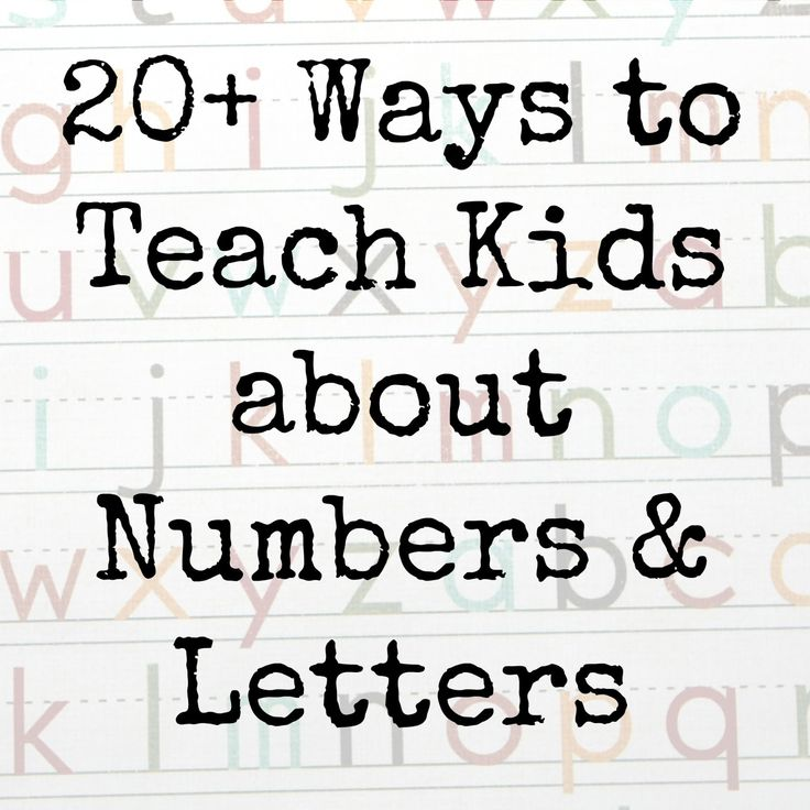 20 Ways to Teach Kids about Numbers and Letters - how do your kids like to learn?  #kids