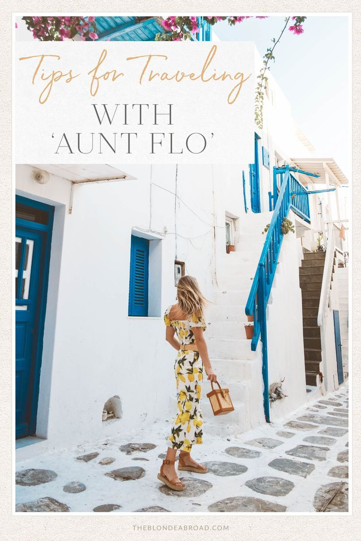 Tips for Traveling with 'Aunt Flo' • The Blonde Abroad in