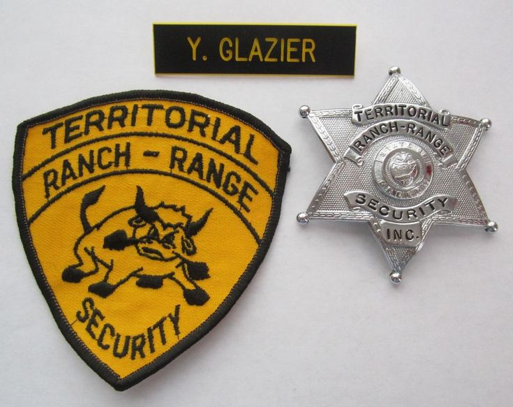 Obsolete OREGON TERRITORIAL RANCH-RANGE SECURITY BADGE PATCH NAMEPLATE Glazier