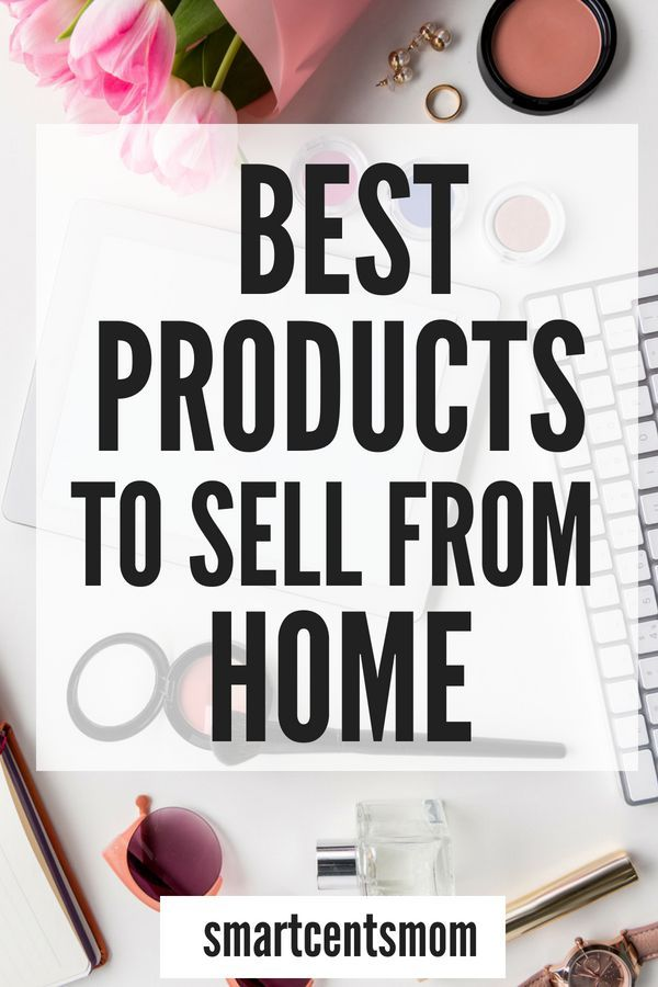Easy Ways to Sell Products from Home (Make Money!) | Side