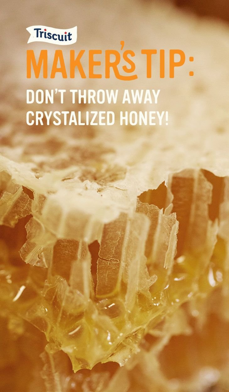 If you gently warm crystalized honey by running the container under warm water, you'll have sweet free-flowing honey in no time. Then you'll be ready to make your next Triscuit creation. Savannah Bee Company is one of the Makers of More, presented by Triscuit. Get more tips from our Makers on our Pinterest board.