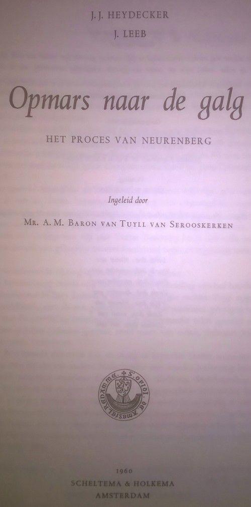 Buy Very Rare, Hardcover Nederlandsche Uitgave Opmaars naar de galg. Het process van Neurenberg.for R2,000.00