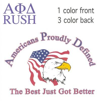 Americans Proudly Defined Fraternity Shirt #Screenprinting #AlphaPhiDelta #FraternityRecruitment #Rush $11.90  http://somethinggreek.com/shop/