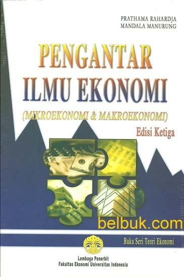 http://www.belbuk.com/pengantar-ilmu-ekonomi-mikroekonomi-makroekonomi-edisi-3-p-13074.html