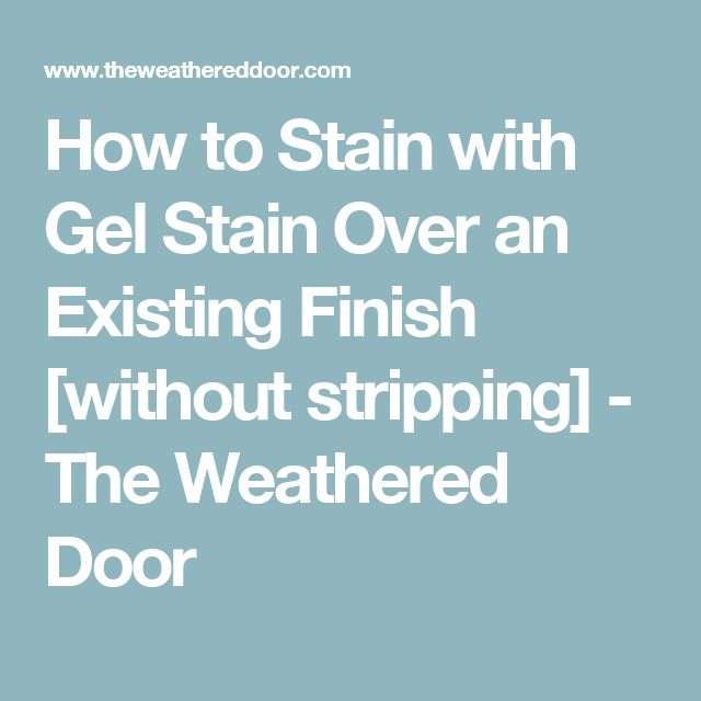 How To Stain With Gel Stain Over An Existing Finish [without Stripping. Refinished  FurnitureRepurposed ...
