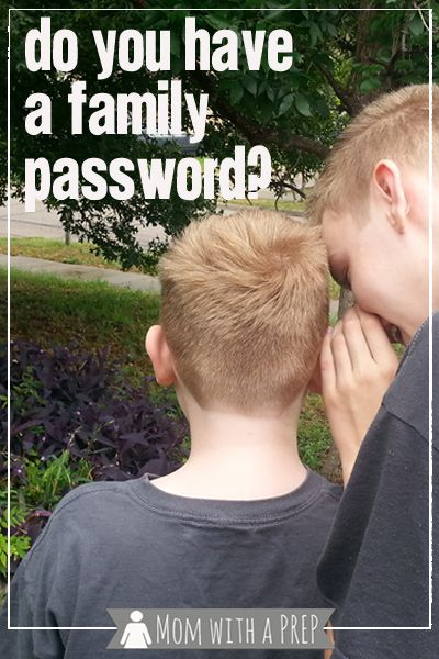 Do you have a family password to keep your kids safe during an emergency situation? Find out how at Mom with a PREP!