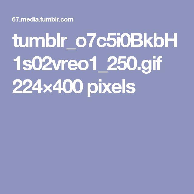 tumblr_o7c5i0BkbH1s02vreo1_250.gif 224×400 pixels