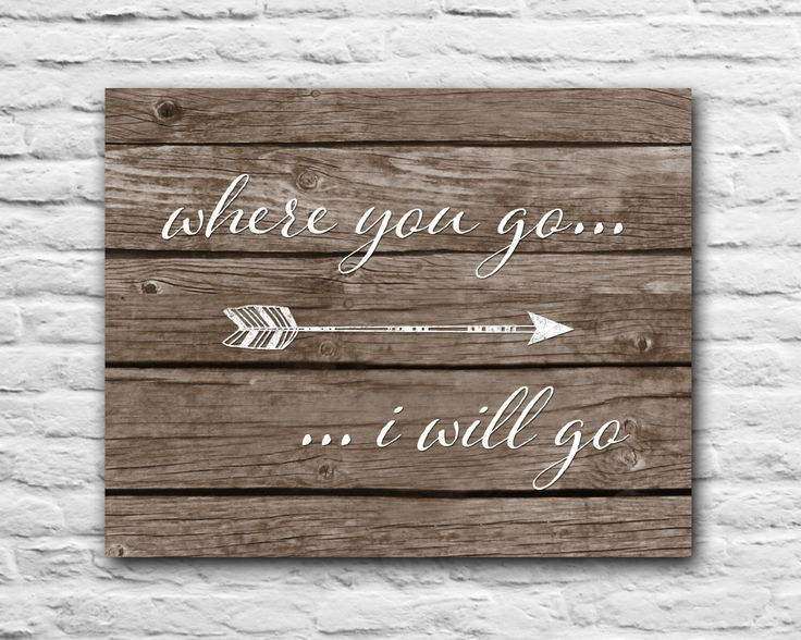 Valentine's Day     QUOTATION – Image :     Quotes about Valentine's Day  – Description  Valentine's Day Gift Anniversary Gift For Wife for Husband Tribal Arrow Wood Rustic Decor Wall Art Print Love Quotes Where You Go I Will Go by LovelyLilyDesign on Etsy...