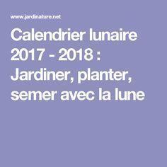 17 meilleures id es propos de calendrier lunaire sur pinterest calendrier lunaire plantation. Black Bedroom Furniture Sets. Home Design Ideas