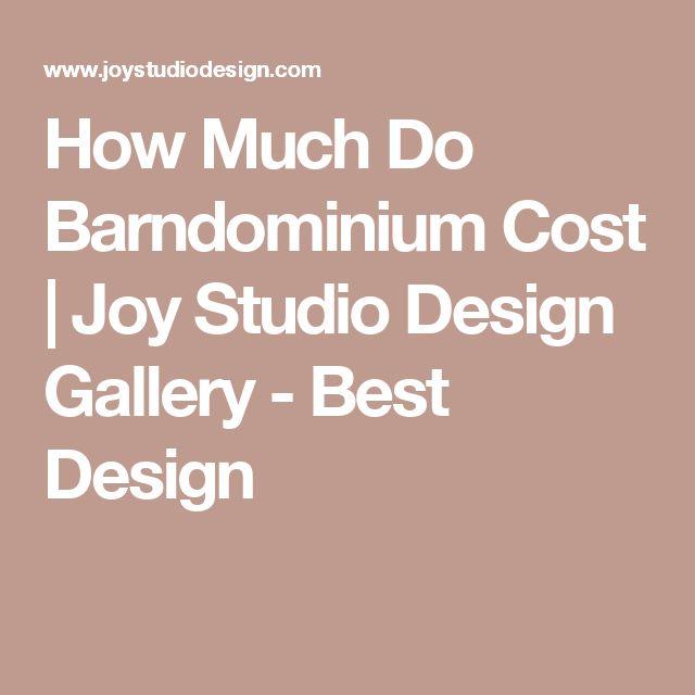 How Much Do Barndominium Cost | Joy Studio Design Gallery - Best Design