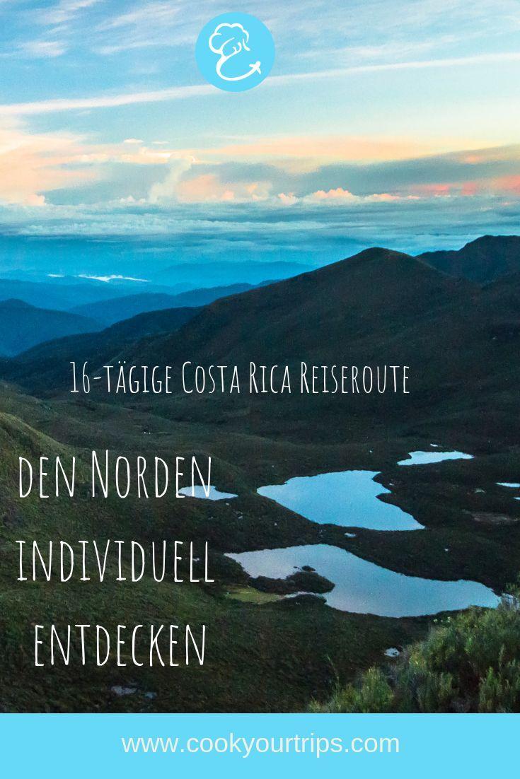 Mietwagenrundreise Costa Rica Den Norden Individuell Entdecken Cookyourtrips Zentralamerika Reisen Reisen Reiseziele