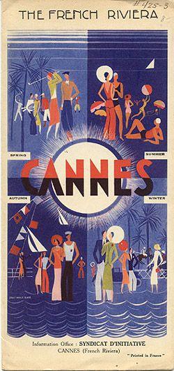 "Travel brochure ""The French Riviera - Cannes,"" circa 1928. Signed ""Louis Marie Eude."" Published by ""Syndicat d'Intiative Cannes.""……réepinglé par Maurie Daboux۰⋱‿✿╮"