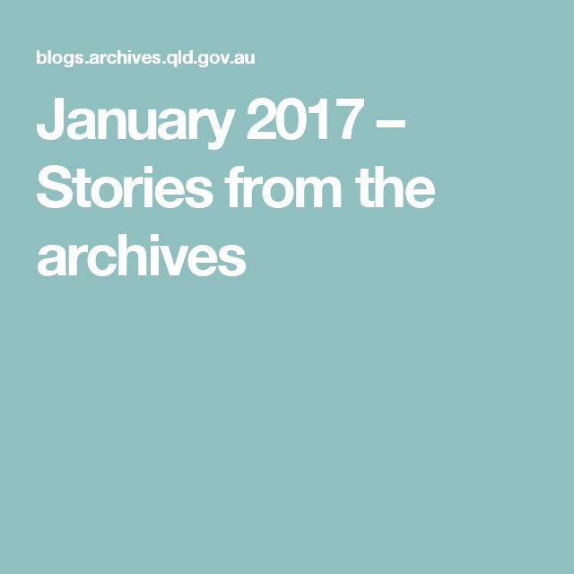 January 2017 – Stories from the archives