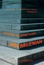 A BALADA DE ADAM HENRY - Ian McEwan - Companhia das Letras