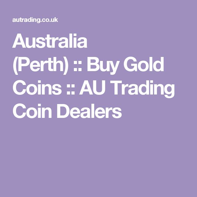 Australia (Perth) :: Buy Gold Coins :: AU Trading Coin Dealers