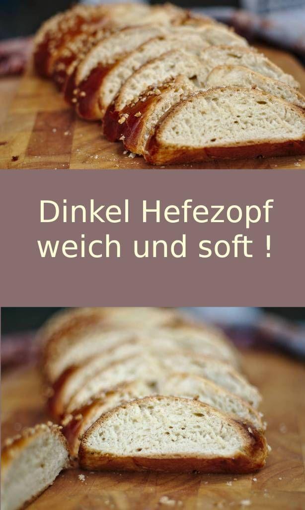 Dinkel Hefezopf! Weich und soft, hmm…. – Preppie and me