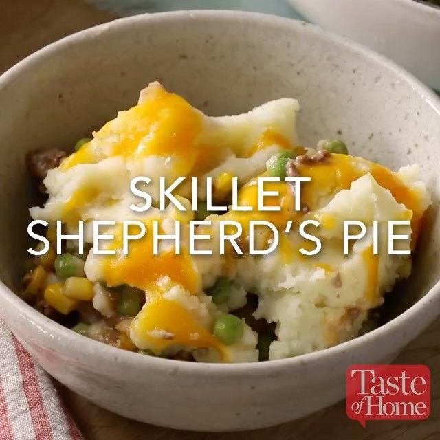 """256 Likes, 3 Comments - Taste of Home (@tasteofhome) on Instagram: """"Skillet Shepherd's Pie ****** """"This is the best shepherd's pie I've ever tasted. It's very quick to…"""""""