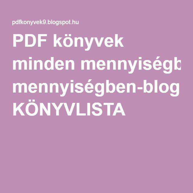 PDF könyvek minden mennyiségben-blog: KÖNYVLISTA