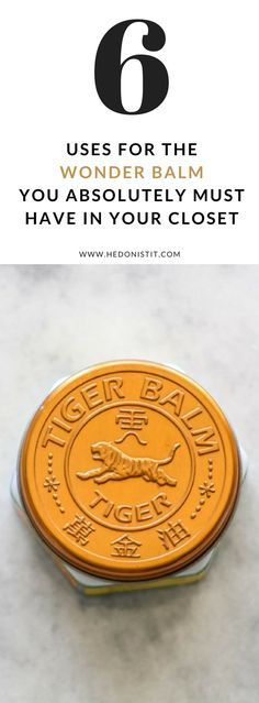 6 uses for the wonder balm you absolutely must have in your closet – Tiger Balm