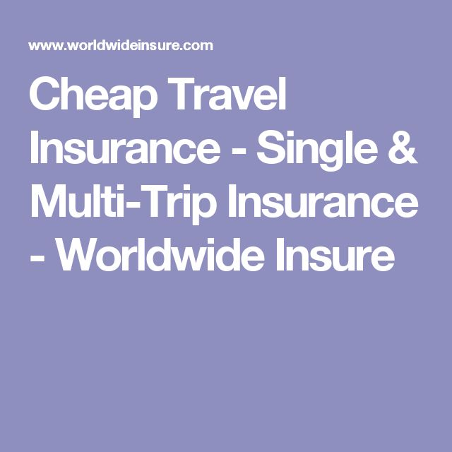 Cheap Travel Insurance - Single & Multi-Trip Insurance - Worldwide Insure