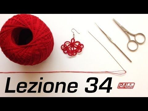 ▶ Chiacchierino Ad Ago - 34˚ Lezione Orecchino Come Fare Bijoux Tutorial Needle Tatting Earring - YouTube