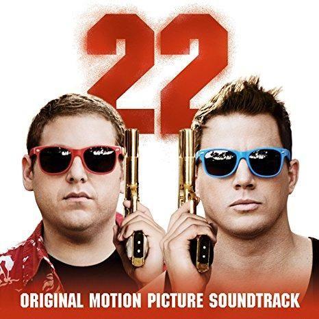 Various Artists - 22 Jump Street Soundtrack Explicit Lyrics
