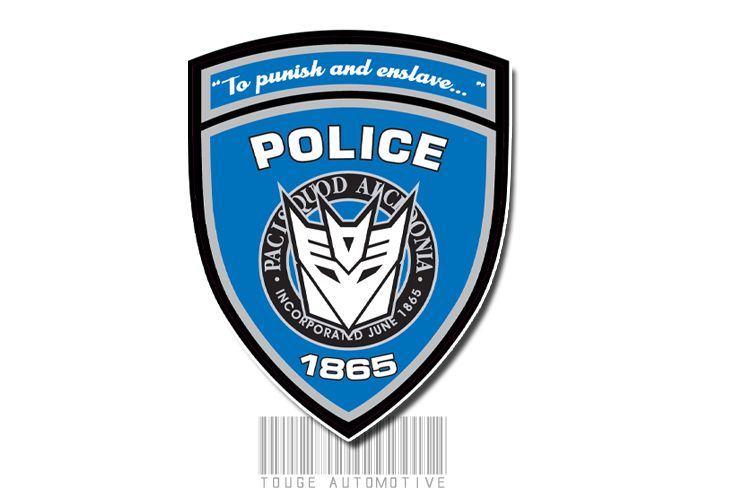 "Decepticon Barricade's Police Motto: ""To Punish and Enslave"""