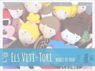 ISSUU - Els Viti-Tori, ninos de drap (Catàleg 2015) de LaRoba