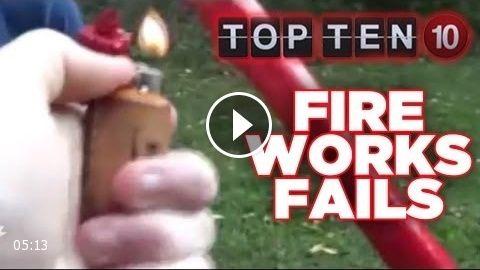 Top Ten Fireworks Fails