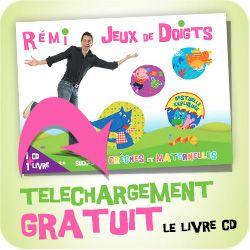 Comptines et Jeux de Doigts   Bienvenue sur le site de Rémi, le chanteur des tous petits…