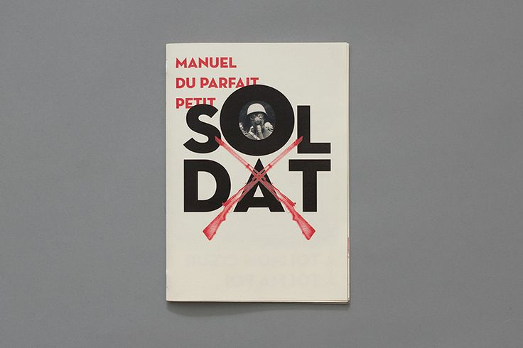 Yan Vuillème - Manual for the perfect little soldier, Switzerland