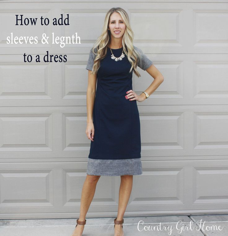 COUNTRY GIRL HOME : Sheath Dress Refashion.  How to add sleeves and length to a dress.