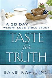 Taste for Truth: 30 Day Weight Loss Bible Study....  Check out more at the image link