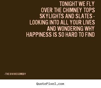 The Divine Comedy ~ Tonight we fly ♥