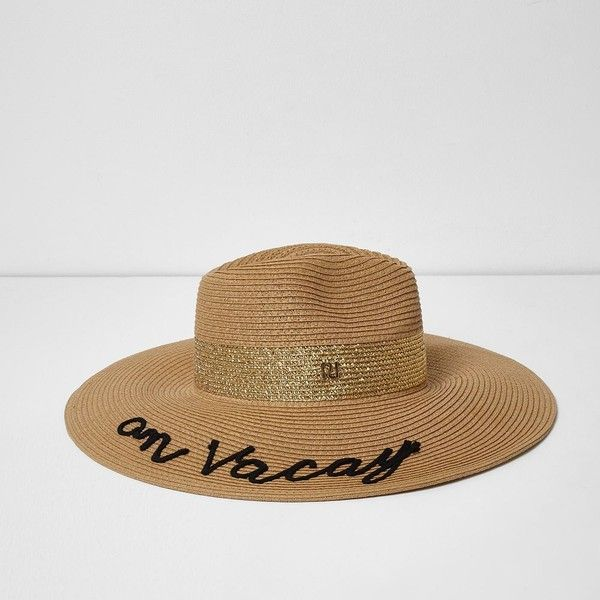 River Island Light brown 'on vacay' straw fedora hat ($44) ❤ liked on Polyvore featuring accessories, hats, brown, women, straw fedoras, wide brim straw fedora, river island hat, pattern hats and brown fedora