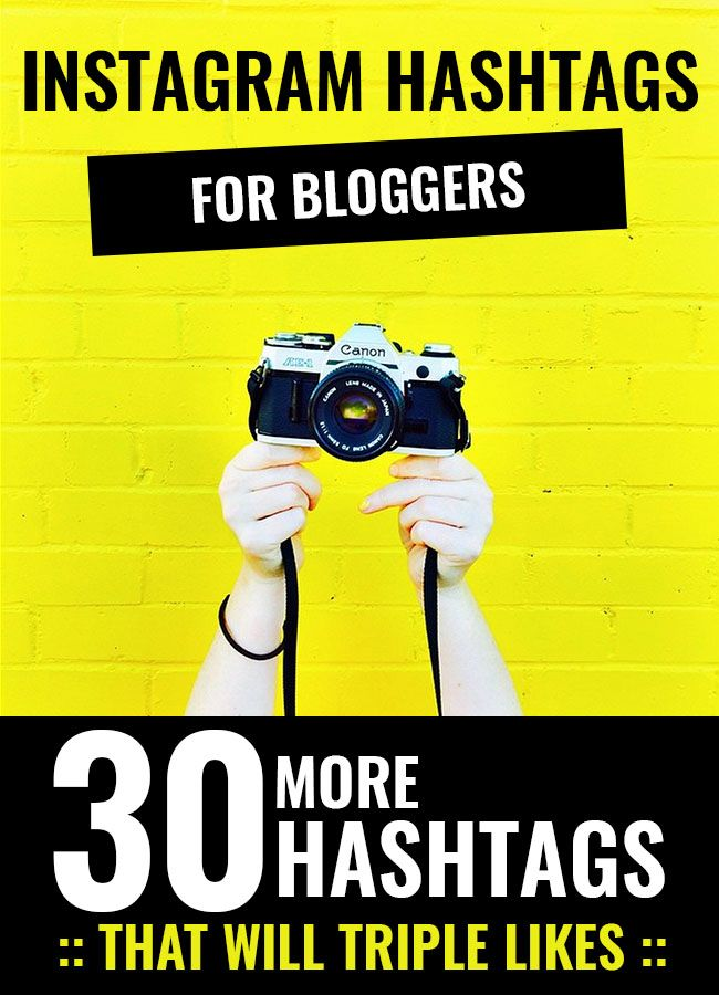 Instagram Hashtags for Bloggers That Will Triple Likes