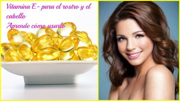 Cómo usar la vitamina E en el rostro y sus beneficios en la belleza ~ cositasconmesh