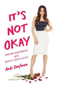 It's Not Okay by Andi Dorfman. I admit I read this book... lol  #thebachelorette…